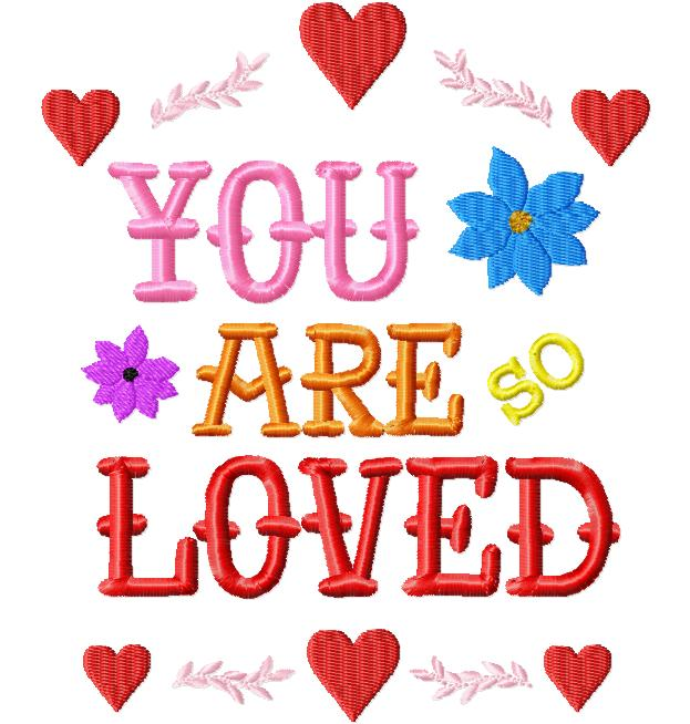Free you are so loved embroidery design daily