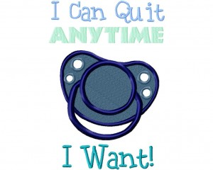 Quit Anytime 6X10 Hoop