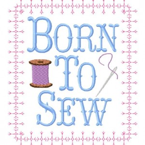 Born To Sew