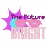 The Future Is So Bright Machine Embroidery Design
