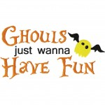Ghouls Just Wanna Have Fun Embroidery Design