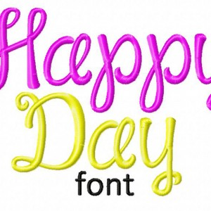 Happy Day Machine Embroidery Font Set