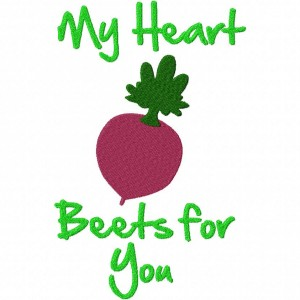 My Heart Beets for You Machine Embroidery Design