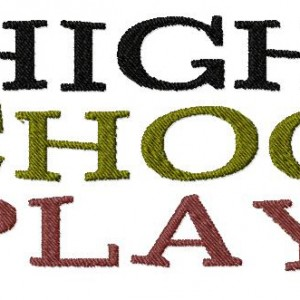 Machine Embroidery Design Font Titled High School Play