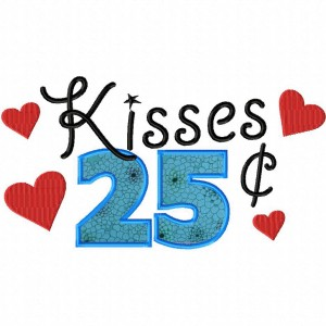 Kisses 25 Cents Machine Embroidery Design