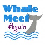 Whale Meet Again Machine Embroidery Design