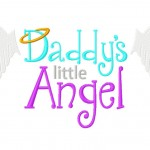 Daddys Little Angel 6X10 Hoop