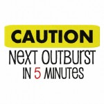 Caution Next Outburst 5X7 Hoop