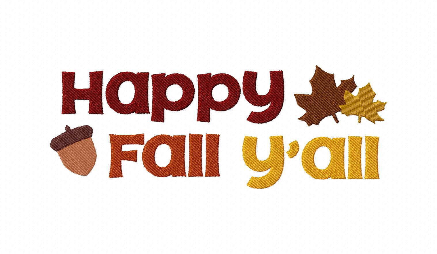 Happy Fall Pictures happy fall y'all machine embroidery design daily ...