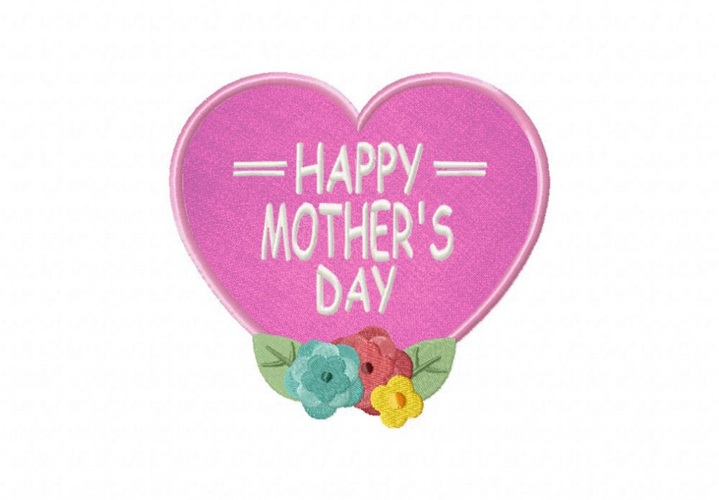 Mother S Day Heart Includes Both Applique And Stitched