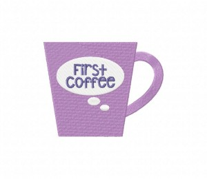 First Coffee Mug Stitched 5