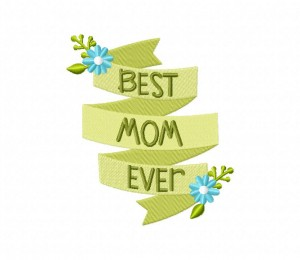 Best Mom Ever Ribbon Stitched 5_5