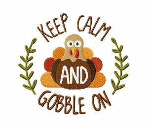 Keep Calm and Gobble On Stitched 5_5 Inch