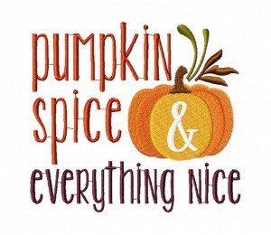 Pumpkin Spice and Everything Nice Stitched 5_5 Inch