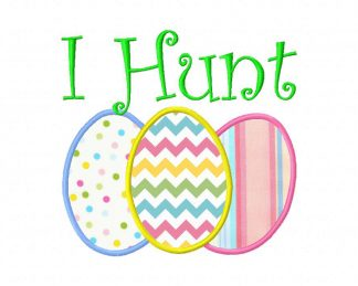 I Hunt Easter Machine Applique Design