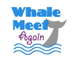 Whale Meet Again Machine Embroidery Design