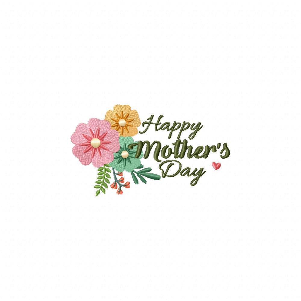 Happy Mothers Day Floral Machine Embroidery Design Daily Embroidery